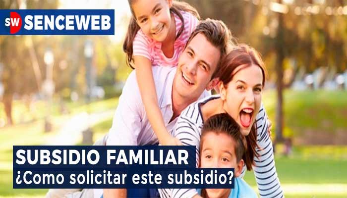 Como postular al Subsidio Familiar