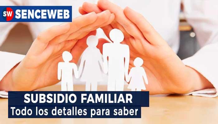 Subsidio Familiar en 2021