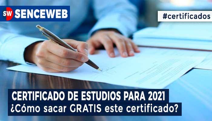 Certificado de Estudios en 2021