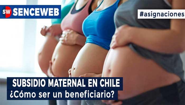 Subsidio Maternal Chile 2021
