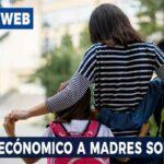 Apoyo económico a madres solteras