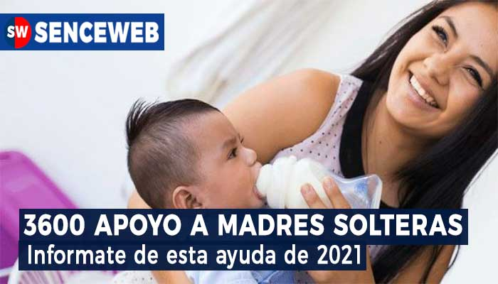 Apoyo a Madres Solteras 3600